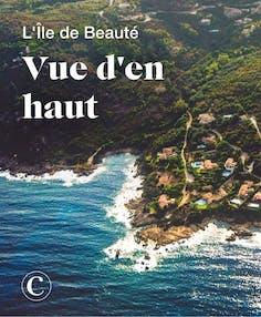 L'Ile de Beauté vue d'en haut