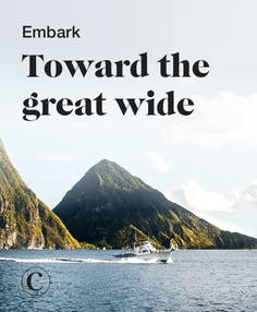 Embark toward the great wide