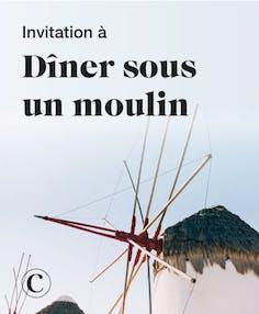 Invitation à dîner sous un moulin