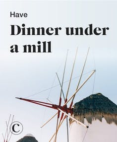 Have dinner under a mill