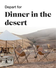 Depart for dinner in the desert