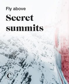 Fly above secret summits