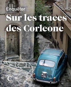 Enquêter sur les traces des Corleone