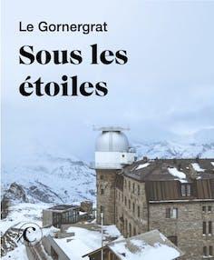 Le Gornergrat sous les étoiles