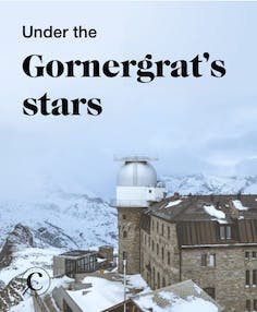 Under the Gornergrat's stars