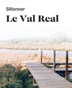 Sillonner le Val Real