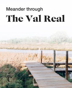 Meander through the Val Real