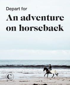 Depart for an adventure on horseback