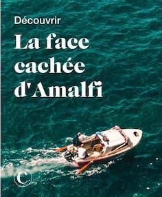 Découvrir la face cachée d'Amalfi