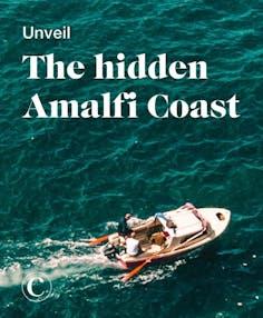 Unveil the hidden Amalfi Coast