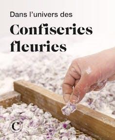 Dans l'univers des confiseries fleuries