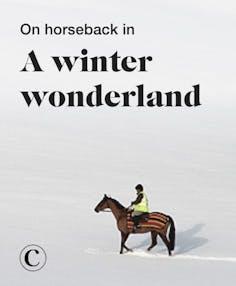 On horseback in a winter wonderland