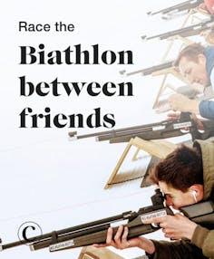 Race the Biathlon between friends