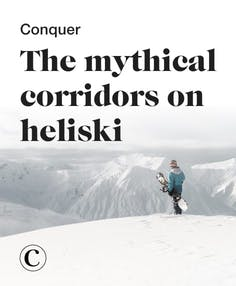 Conquer the mythical corridors on heliski
