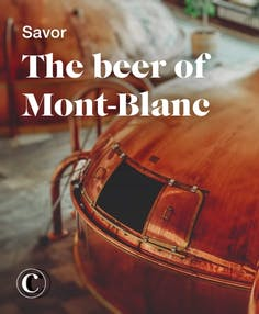 Savor the beer of Mont-Blanc