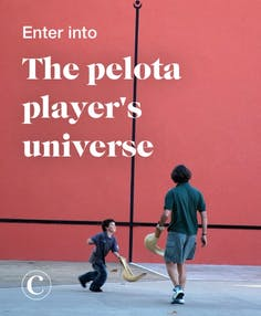 Enter into the pelota player's universe