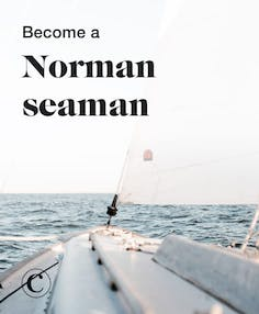 Become a Norman seaman