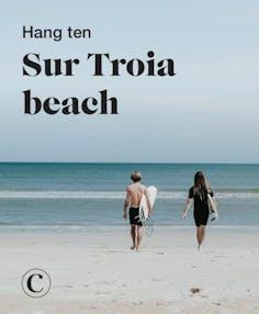 Hang ten sur Troia beach