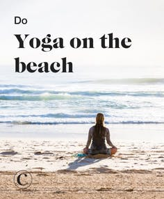 Do yoga on the beach