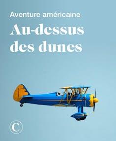 Aventure américaine au-dessus des dunes