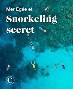 Mer Egée et Snorkeling secret