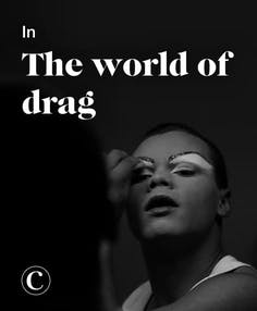 In the world of drag