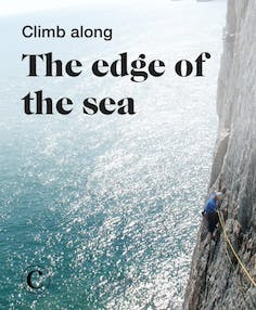 Climb along the edge of the sea