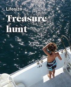 Lifesize treasure hunt