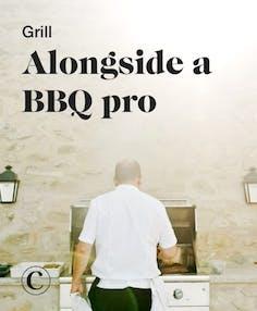 Grill alongside a BBQ pro