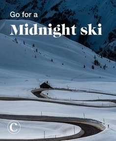 Go for a midnight ski