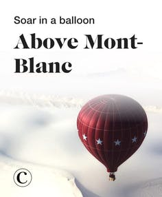 Soar in a balloon above Mont-Blanc