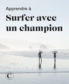 Apprendre à surfer avec un champion